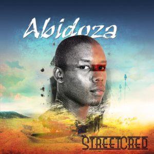 Abidoza - Street Cred EP, amapiano 2019, new amapiano music, mzansi music, south african amapiano, latest amapiano songs