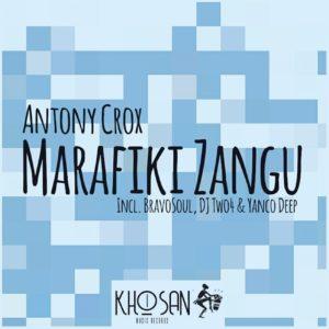 Antony Crox - Marafiki Zangu EP