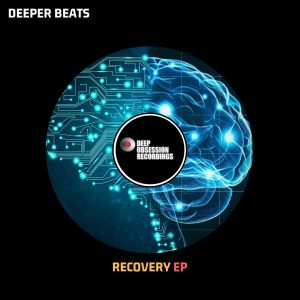 Deeper Beats - Recovery EP, New deep house music, deep house sounds, deep house 2019 download mp3, deep tech house, house music download, afro deep