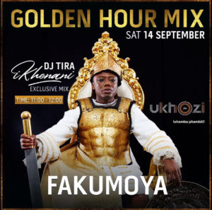 Dj Tira - Ukhozi FM Golden Hour Mix, afromix, dj mixtape, gqom mix, gqom 2019 download, sa music, mzansi music, afro house mixtape