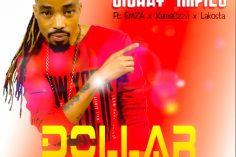 Dollar - Sishay' Impilo (feat. Emza, Kamaczza & Lakosta)