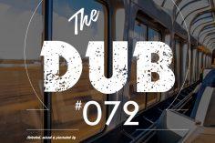 KAARGO - The Dub 72 (Guest Mix 009)