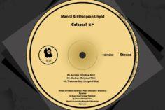 Man Q & Ethiopian Chyld - Colossal EP