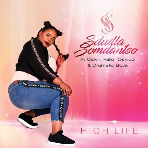 Sdludla Somdantso ft. Drumetic Boys & OSKIDO - High Life (Afro Tech Club Mix), latest afro house music, sa music, amapiano songs, south african afro house music, afro house 2019, club music, new amapiano music, afrotech, afro house mp3 download