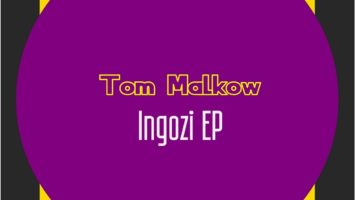 Tom Malkow - Ingozi EP