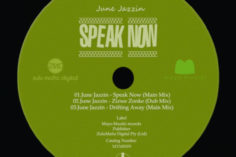 June Jazzin - Speak Now (Main Mix)
