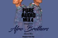 Afro Brotherz - Pure Audio Mix 4
