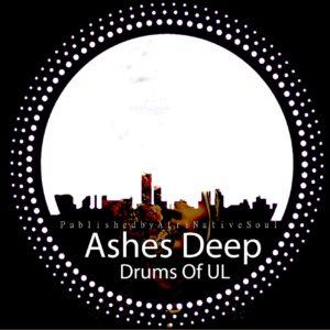 AshesDeep - Drums Of UL (feat. Horisani De Healer)