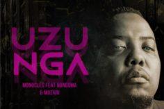 Monocles - Uzunga (feat. Nongoma & Muzari) new afro house music, house music download, afro house 2019 south african afro house, afro house mp3 download