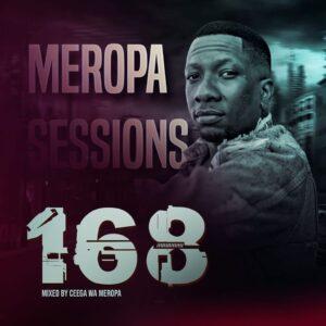Ceega - Meropa 168 (Live Recorded Lockdown Edition)